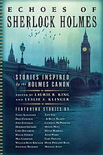 Echoes of Sherlock Holmes - Laurie R. King and Leslie S. Klinger